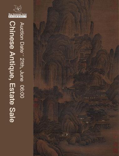 June 20th Chinese Antique, Art, & Estate Sale